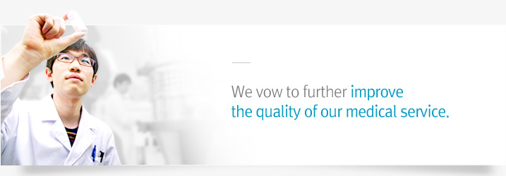 We vow to further improve the quality of our medical service.